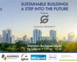 Sustainable buildings – A step into the future – locul unde își dau întâlnire constructorii unui viitor sustenabil